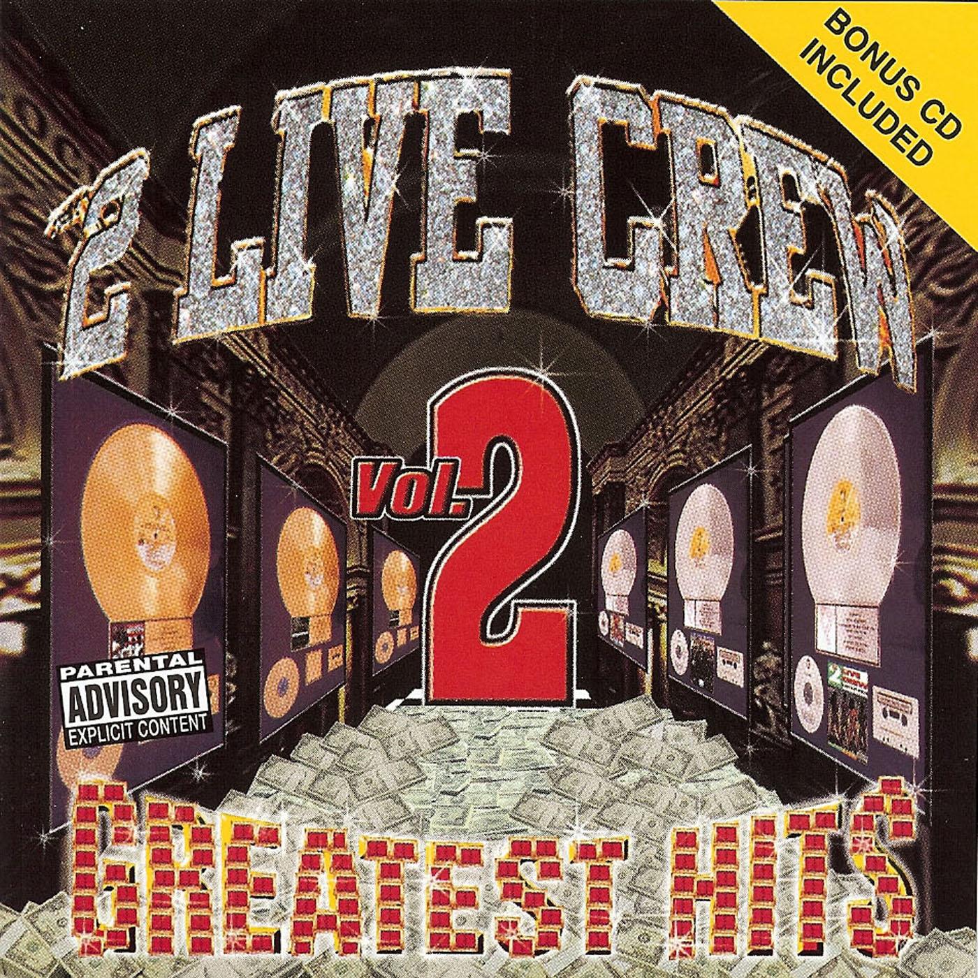 2 Live Crew Greatest Hits Vol 2nÇó explicitnÇó2 Live Crew