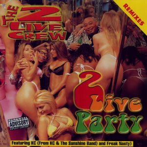 2 Live Party RemixesnÇóExplicitnÇó2 Live Crew