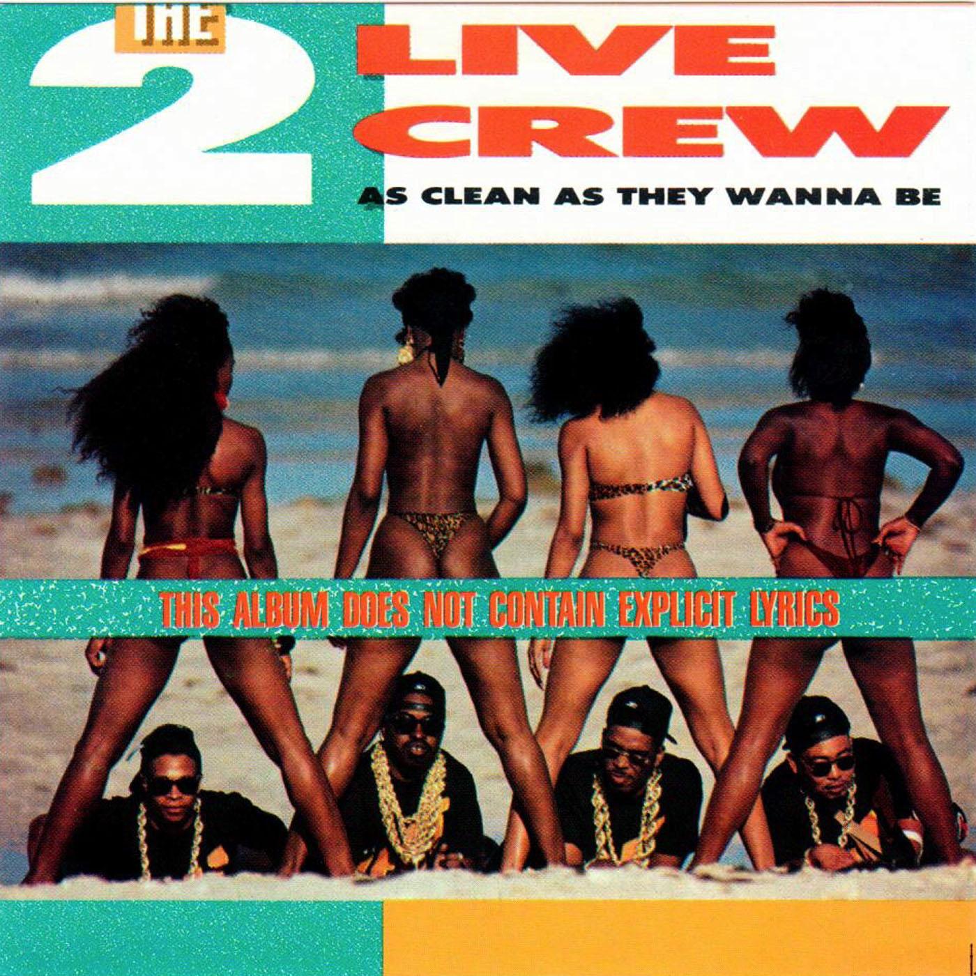 As Clean As They Wanna BenÇóCleannÇó 2 Live Crew