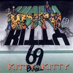 Kitty KittynÇó69 Boyz