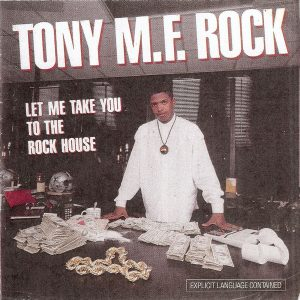 Let Me Take You to the Rock HousenÇóExplicitnÇóTony M.F. Rock