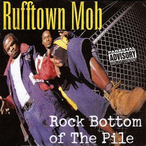 Rock Bottom of The PilenÇóRufftown MobnÇóExplicitnÇó