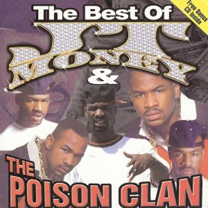 The Best of JT Money and The Poison ClannÇóClean