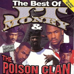 The Best of JT Money and The Poison ClannÇóexplicitnÇóVarious