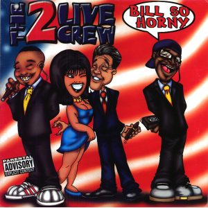 Bill So Horny Explicit 2 Live Crew