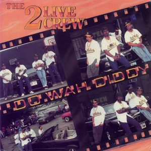 Do Wah Diddy Explicit 2 Live Crew