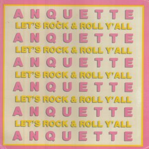 Let's Rock and Roll Y'All Clean Anquette