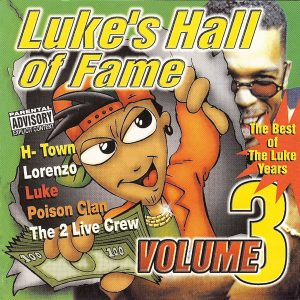Luke's Hall of Fame Vol 3 Explicit Various