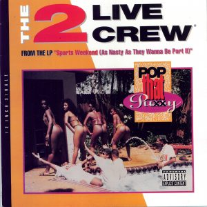 Pop that Pussy Explicit 2 Live Crew