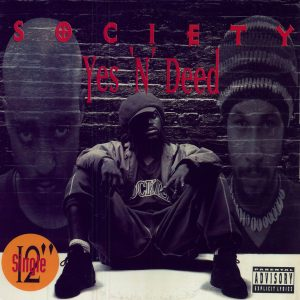 Yes N' Deed Explicit Society